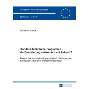 Standard-Mezzanine-Programme ein Finanzierungsinstrument mit Zukunft?