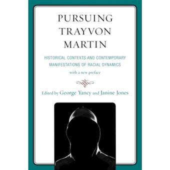 Pursuing trayvon martin