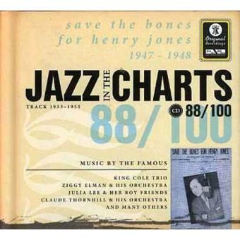 Jazz in the Charts 88 - Save the Bones for Henry Jones 1947-1948
