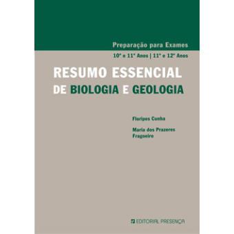 Resumo Essencial de Biologia e Geologia 10º e 11º Anos - 11º e 12º Anos