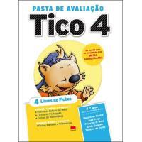 Tico 4 - Pasta de Avaliação 4º Ano