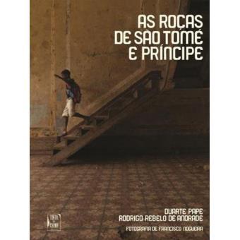 As Roças de São Tomé e Príncipe