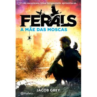 Ferals - Livro 2: A Mãe das Moscas