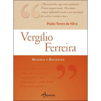 Vergílio Ferreira - Máximas e Reflexões