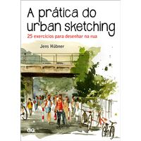 A Prática do Urban Sketching
