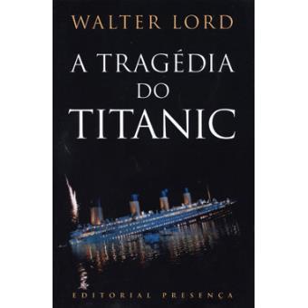 A Tragédia do Titanic