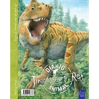 Diário Animal – Tiranossauro Rex