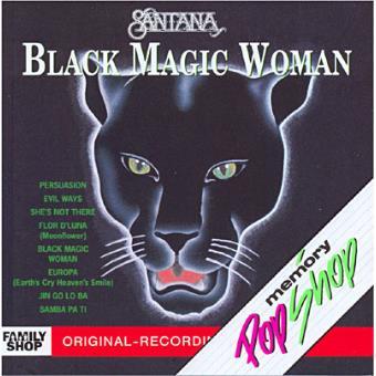 BLACK MAGIC WOMAN SANTANA EBOOK DOWNLOAD