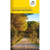 Portugal de Norte a Sul Pela Mítica Estrada Nacional 2