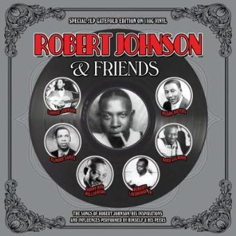 Robert Johnson & Friends (2LP) (180G)