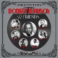 Robert Johnson & Friends (2LP) (180G)