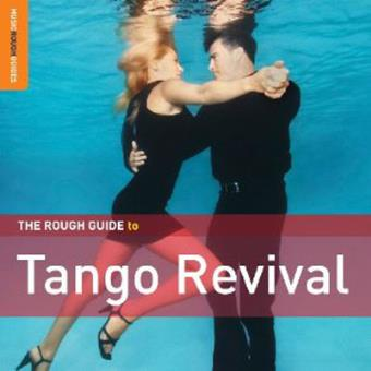 Rough Guide to Tango Revival (2CD)