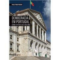 Democracia em Portugal - Como Evitar o Seu Declínio?