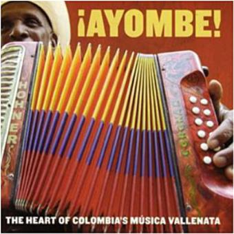 Ayombe!the Heart Of Colombia's Musi