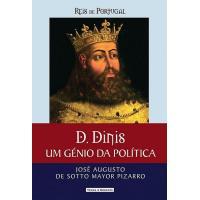 D. Dinis - Um Génio da Política