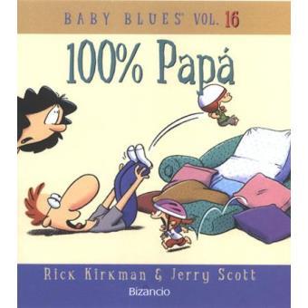 Baby Blues Vol 16 100% Papá
