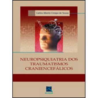 Neuropsiquiatria dos Traumatismos Craniencefálicos