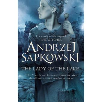 The Witcher Saga - Book 5: The Lady of the Lake