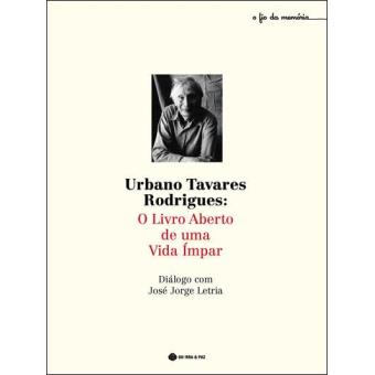 Urbano Tavares Rodrigues: O Livro Aberto de um Vida Impar