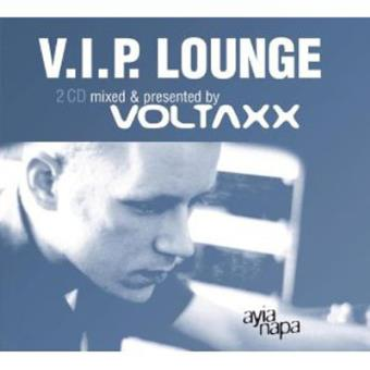 V. I. P. Lounge Presents By Voltaxx