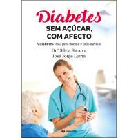 Diabetes: Sem Açúcar, Com Afeto