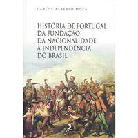 História de Portugal da Fundação da Nacionalidade à Independência do Brasil