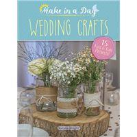 Make in a day: wedding crafts