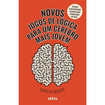 Novos Jogos de Lógica Para um Cérebro Mais Jovem