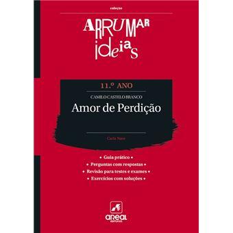 Arrumar Ideias: Amor de Perdição - Camilo Castelo Branco - 11. º Ano