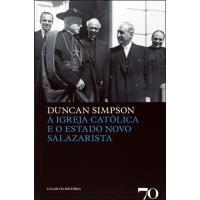 A Igreja Católica e o Estado Novo Salazarista