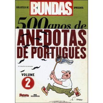 500 Anos de Anedotas de Portugurês - Livro 2