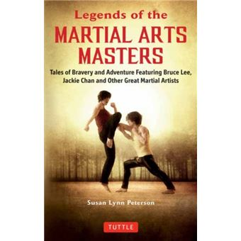 Legends of the martial arts masters