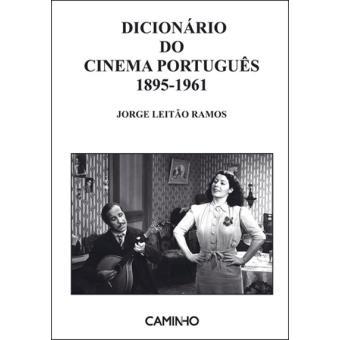 Dicionário do Cinema Português 1895-1961