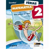 Eureka! Férias - Matemática - 2.º Ano