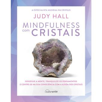 Mindfulness com Cristais