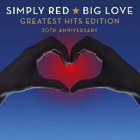 Big Love - Greatest Hits Edition (30th Anniversary) (2CD)