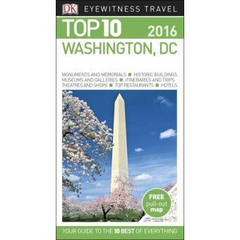 Washington, DC Eyewitness Top 10 Travel Guide