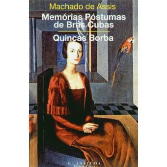 Memórias Póstumas de Brás Cubas e Quincas Borba