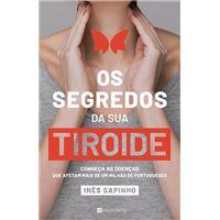 Os Segredos da sua Tiroide