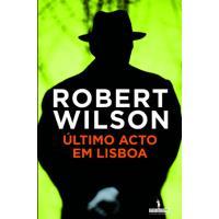 O Último Acto em Lisboa
