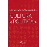 Cultura e Política(s)