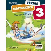 Eureka! Férias - Matemática - 3.º Ano