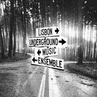 A rodar XLVI - Página 4 L-U-M-E-Lisbon-Underground-Music-Ensemble