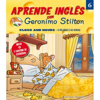 Aprende Inglês com Geronimo Stilton: Clock and Hours – O Relógio e as Horas