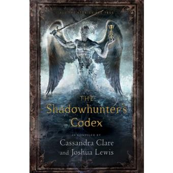 The Mortal Instruments: The Shadowhunter's Codex