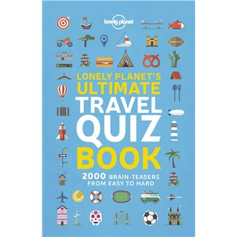 Lonely Planet - Lonely Planet's Utimate Travel Quiz Book 1