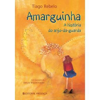 Amarguinha - A História do Anjo-da-Guarda