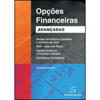 Opções Financeiras Avançadas