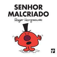 Senhor Malcriado