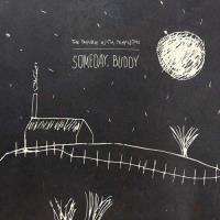 Someday, Buddy (Limited Edition) (White Vinyl)